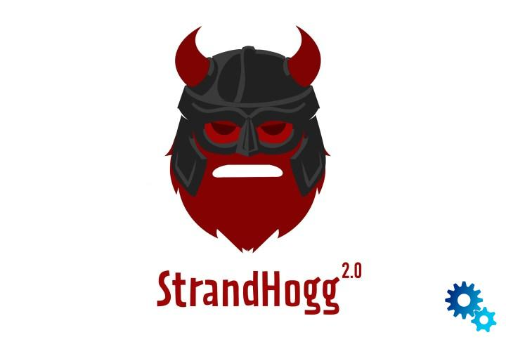 StrandHogg 2.0: Android vulnerability increases the potential hazard